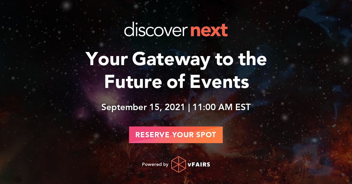 DiscoverNext 2021 | vFairs User Conference